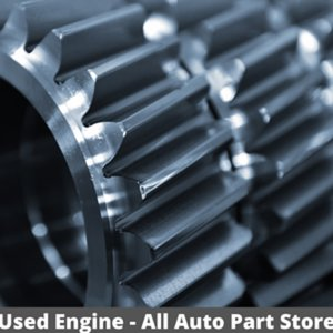 Used Engines with Top Quality and High Warranty Buy Online